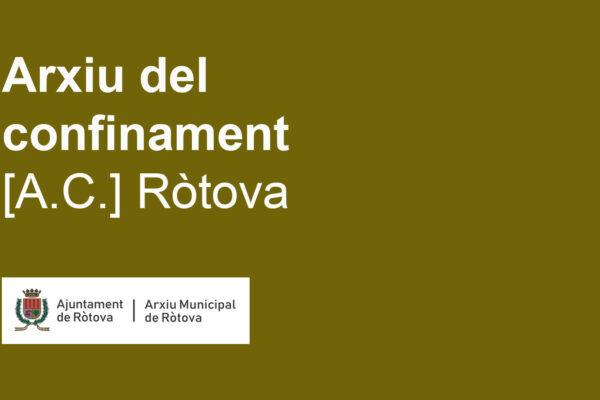 Arxiu del confinament [A.C.] – Ròtova